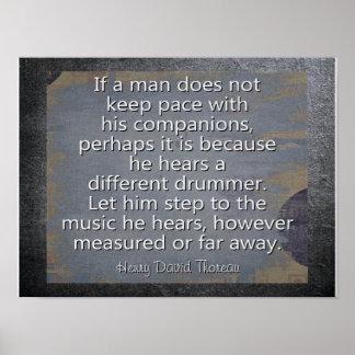 違うなドラマー --- Thoreauの引用文-芸術のプリント ポスター