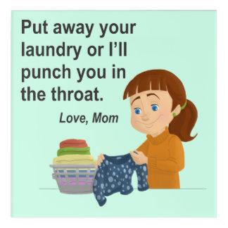 遠くにあなたの洗濯を置けば私は喉の打ちます アクリルウォールアート