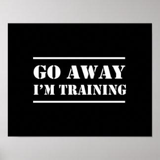 遠くにに訓練しています私は行きます ポスター