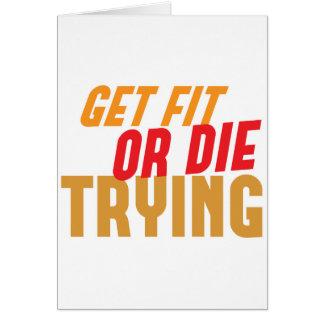 適合を得ますか、または試みることを死んで下さい カード