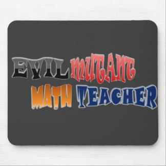邪悪な突然変異体の数学の教師 マウスパッド