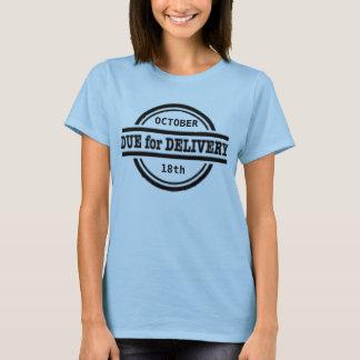 配達妊娠のワイシャツのために当然 Tシャツ