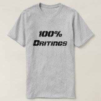 酔った100% dritings  100% tシャツ