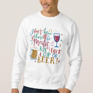 醜いクリスマスのセーターのメルローのワインビールユーモア スウェットシャツ