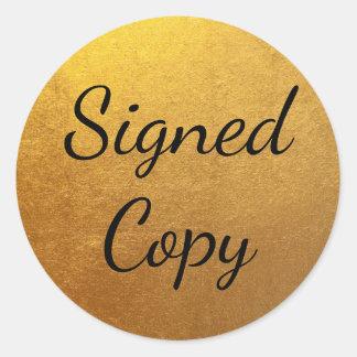 金ゴールドによって署名されるコピー ラウンドシール