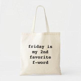 金曜日は私の第2お気に入りのなf単語です トートバッグ