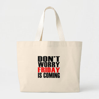 金曜日を来ていますおもしろいなワイシャツを「心配しないで下さい。 ラージトートバッグ