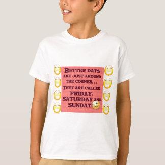 金曜日、土曜日およびsunday.png tシャツ