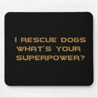 金私はあなたのスーパーヒーロー力Cはである何犬を救助します マウスパッド