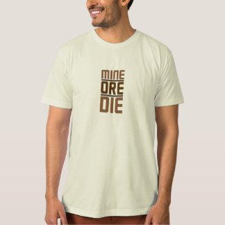 鉱山の鉱石は死にます: 版2 Tシャツ