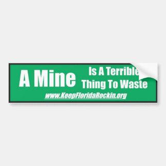 鉱山は無駄になるべきひどい事です バンパーステッカー
