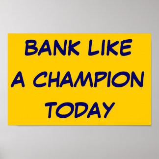 銀行はチャンピオンを今日好みます ポスター