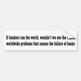 銀行家が世界を…走ったら バンパーステッカー