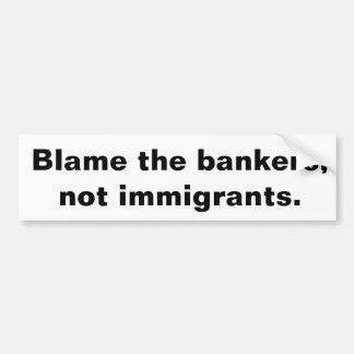 銀行家の責任にして下さい バンパーステッカー