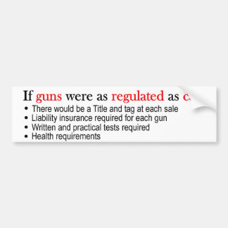 銃が車のバンパーステッカーとして調整されるとしてあったら バンパーステッカー