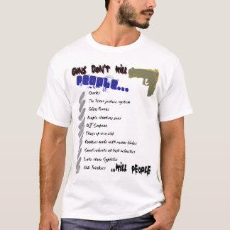 銃は人々を…殺しません Tシャツ