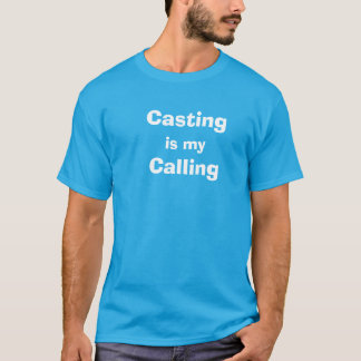 鋳造は私の呼出しです Tシャツ