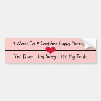 長く、幸せな結婚のための7ワード バンパーステッカー