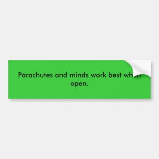 開いた場合パラシュートおよび心の仕事のベスト バンパーステッカー