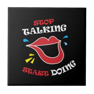 開始のすることを話すことを止めて下さい タイル