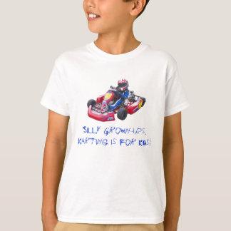 間抜けな成人の子供Kart Tシャツ