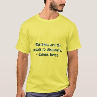 """""""間違いは発見へ入口です。""""~James… Tシャツ"""