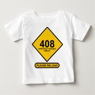 間違い408: 民主主義の要求タイムアウト ベビーTシャツ