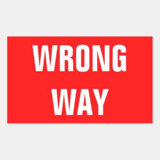 間違った方法は記入項目の赤い警告の交通標識戻りません 長方形シール