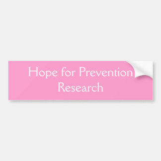 防止の研究のための希望 バンパーステッカー