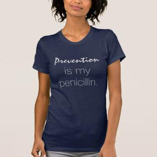 防止は私のペニシリンです Tシャツ