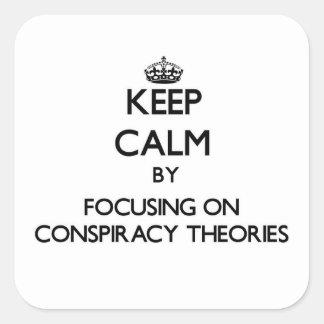 陰謀論に焦点を合わせることによって平静を保って下さい スクエアシール