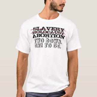 隷属、ホロコースト、中絶 Tシャツ