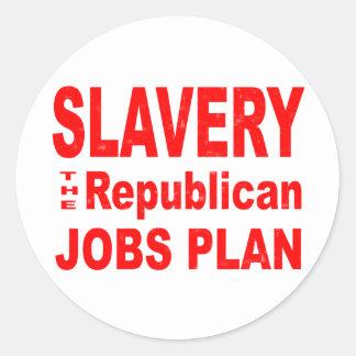 隷属、共和党の仕事の計画 ラウンドシール