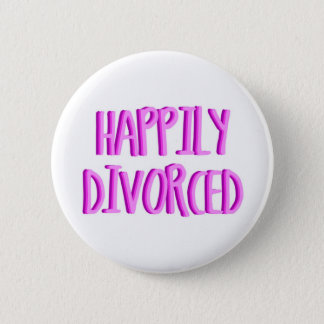離婚された女性があること幸せ 5.7CM 丸型バッジ
