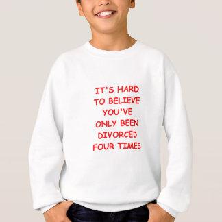 離婚される スウェットシャツ