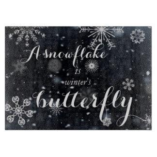 雪片は冬の蝶発言です カッティングボード