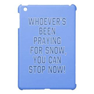 雪、停止Tシャツのために祈るWHOEVERS iPad MINI CASE