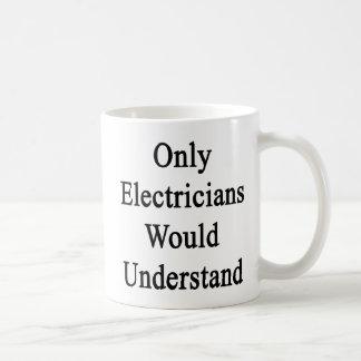 電気技師だけ理解します コーヒーマグカップ