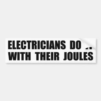 電気技師は彼らのジュールとのそれをします バンパーステッカー