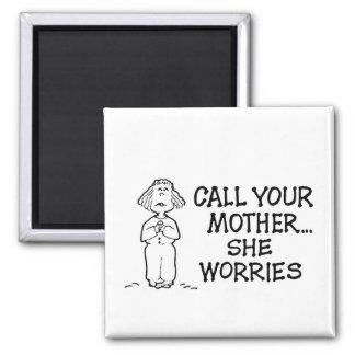 電話して下さいあなたの母を… 彼女は磁石を心配します マグネット