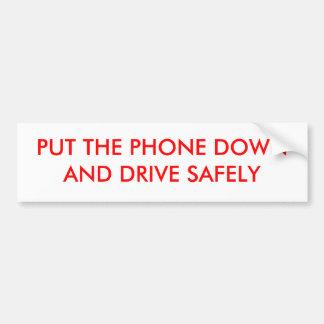 電話DOWNANDドライブを安全に置いて下さい バンパーステッカー