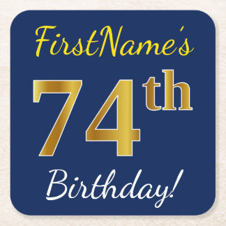 青、模造のな金ゴールドの第74誕生日 + 名前をカスタムする スクエアペーパーコースター