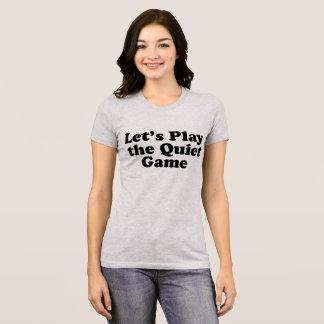 静かなゲームを遊ぼう Tシャツ
