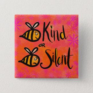 静かな蜂の種類か蜂-親切さは重要です 缶バッジ