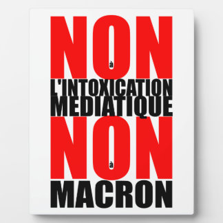 非非àのl'INTOXICATION MEDIATIQUEのà MACRON E フォトプラーク