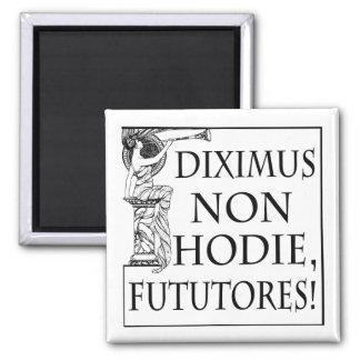 非Diximus Hodie マグネット