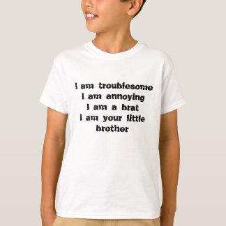 、面倒、弟のがき悩みます Tシャツ