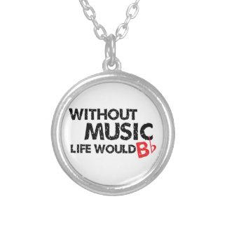 音楽なしで、生命は平らなB シルバープレートネックレス