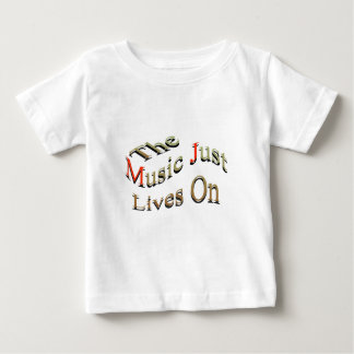 音楽はちょうど続きます ベビーTシャツ