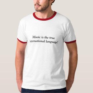 音楽は本当の国際的な言語です! Tシャツ